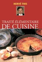 Traité élémentaire de cuisine | This, Hervé