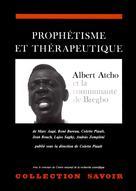 Prophétisme et thérapeutique | Augé, Marc