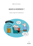 Allo la science ? | Claessens, Michel