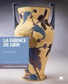 La faïence de Gien | Renard, Jean Claude