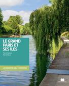 Le grand Paris et ses îles | Faveton, Pierre