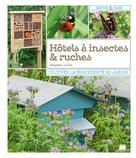 Hôtels à insectes & ruches | Levret, Sébastien