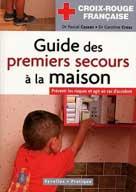Guide des premiers secours à la maison | Cassan, Pascal