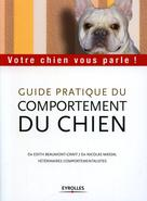 Guide pratique du comportement du chien  | Beaumont-Graff, Edith
