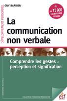 La communication non verbale | Barrier, Guy