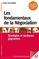 Les fondamentaux de la négociation | Bellenger, Lionel