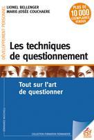 Les techniques de questionnement | Bellenger, Lionel