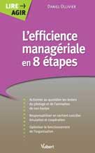 L'efficience managériale en 8 étapes | Ollivier, Daniel