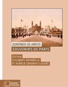 Souvenirs de Paris. L'Exposition universelle de 1878 | De Amicis, Edmondo