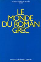Le monde du roman grec | Baslez, Marie-Françoise
