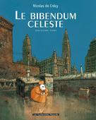 Le Bibendum céleste T3   De Crecy, Nicolas
