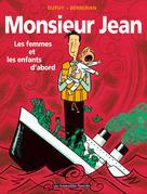 Monsieur Jean T3 : Les Femmes et les enfants d'abord | Berberian, Charles