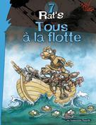 Rat's T7 : Tous à la flotte | Ptiluc,