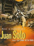 Juan Solo T3 : La Chair et la gale | Jodorowsky, Alejandro