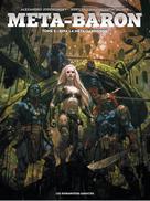 Méta-Baron T5 : Rina la méta-gardienne | Jodorowsky, Alejandro