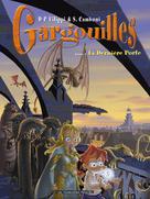 Gargouilles T7 : La Dernière Porte | Filippi, D-P
