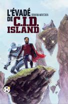 L'Évadé de C.I.D. Island | Moustafa, Ibrahim