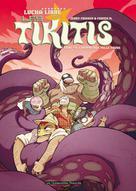 Les Tikitis T3 : L'Homme aux mille tours | Frissen, Jerry