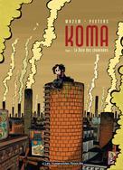 Koma T1 : La Voix des cheminées | Wazem, Pierre
