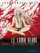 Le Lama Blanc T5 : Main fermée, main ouverte   Jodorowsky, Alejandro