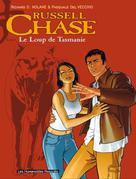 Russell Chase T1 : Loup de Tasmanie   Nolane, Richard D.