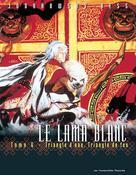 Le Lama Blanc T6 : Triangle d'eau, triangle de feu | Jodorowsky, Alejandro