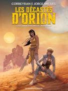 Les Décastés d'Orion - Intégrale numérique | Verlanger, Julia