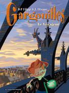 Gargouilles T1 : Le Voyageur | Filippi, D-P