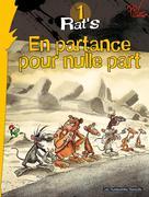 Rat's T1 : En partance pour nulle part | Ptiluc,