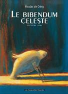 Le Bibendum céleste T2   De Crecy, Nicolas