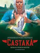 Castaka T1 : Le Premier Ancêtre | Jodorowsky, Alejandro