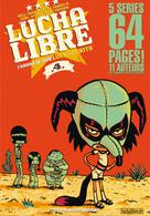 Lucha Libre T4 : I wanna be your luchadorito | Frissen, Jerry