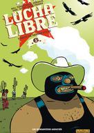 Lucha Libre T6 : Traité de savoir-vivre | Frissen, Jerry