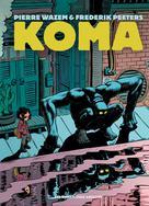 Koma - Intégrale | Wazem, Pierre