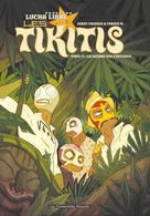 Les Tikitis T1 : La Guerre des cerveaux | Frissen, Jerry