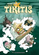 Les Tikitis T2 : L'Aventure de l'inventif | M, Fabien