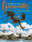 Gargouilles T6 : Le Livre des Mages | Filippi, D-P