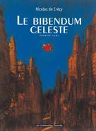 Le Bibendum céleste T1   De Crecy, Nicolas