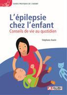 L'épilepsie chez l'enfant | Roy, Soline