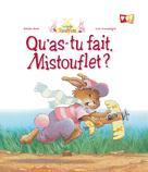 Qu'as-tu fait Mistouflet ? | Sarn, Amélie