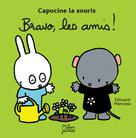 Bravo les amis ! | Manceau, Edouard