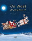 Un Noël d'écureuil | Roman, Ghislaine