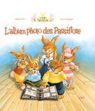 L'album photo des Passiflore | Sarn, Amélie