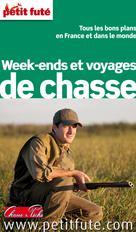 Week-ends et voyages de chasse | Auzias, Dominique