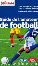 Guide de l'amateur de football 2012   Auzias, Dominique