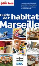 Guide de l'habitat Marseille (avec cartes, photos + avis des lecteurs) | Auzias, Dominique