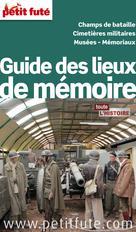 Guide des Lieux de Mémoire 2013 (avec photos et avis des lecteurs)   Auzias, Dominique