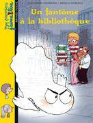 Un fantôme à la bibliothèque | Courivaud, Jean-Pierre