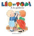Léo et Popi A la garderie | Clément, Claire