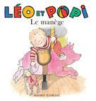 Léo et Popi Le manège | Gaudrat, Marie-Agnès